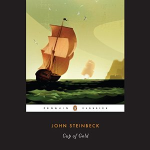 John Steinbeck - Cup of Gold